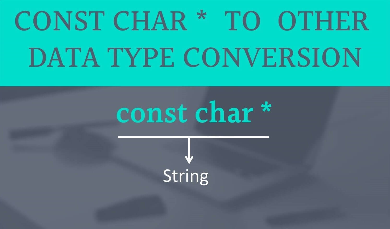 const char * to String